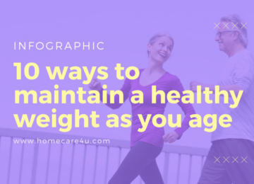 10 Ways To Maintain A Healthy Weight As You Age (Infographic)