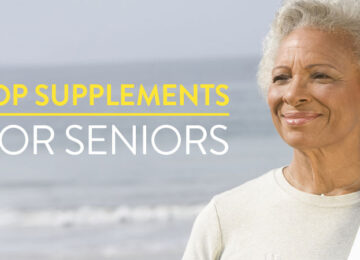 Top Five Vitamins and Supplements for Senior Health
